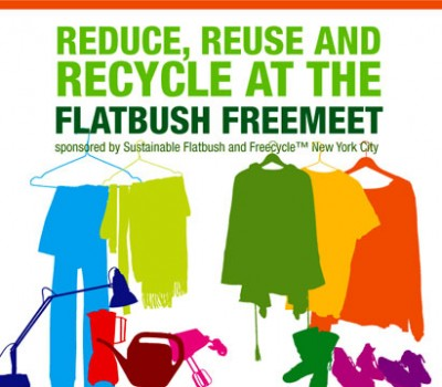 Reduce, Reuse and Recycle at the Flatbush FreeMeet!